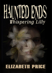 Haunted Ends Whispering Lilly
